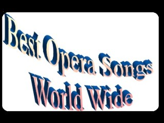 Best Top 10 Opera Songs in the World
