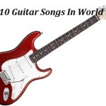 Best Top 10 Guitar Songs of All Time In World 1