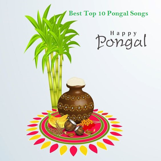 Best Top 10 Pongal Songs Albums Of All time