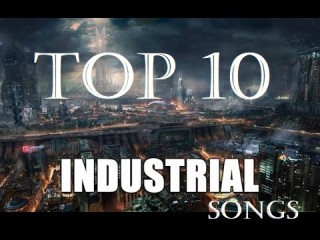 Best Top 10 Industrial Rock Songs of All Time In World